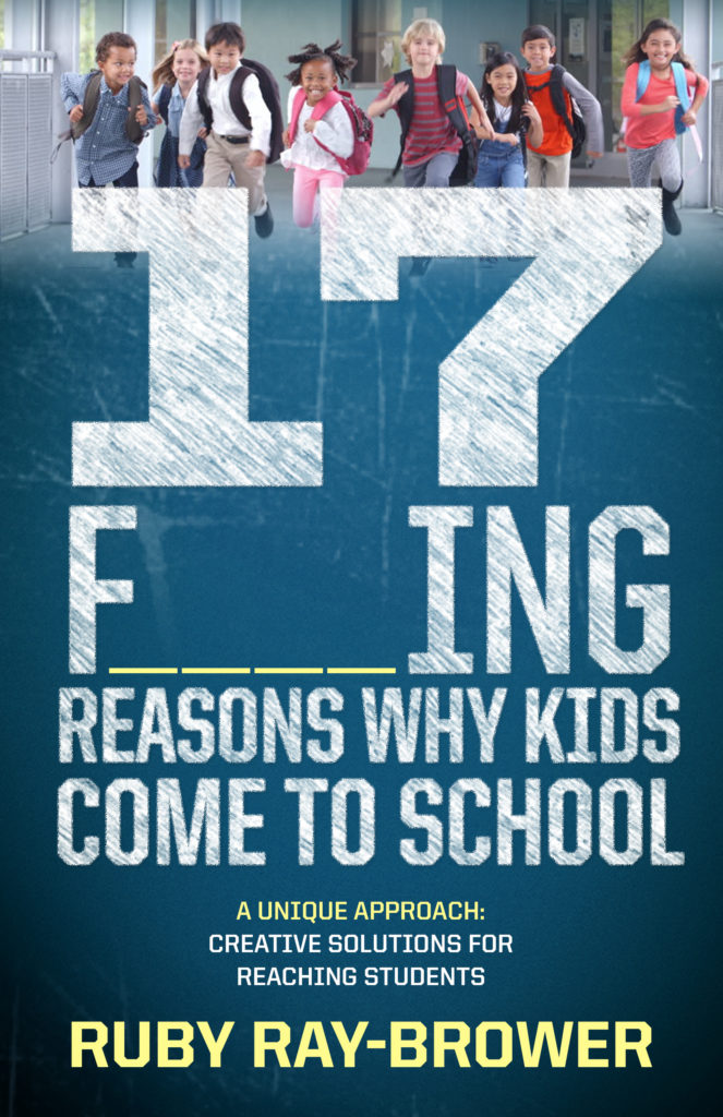 17 F_ _ _ _ing Reasons Why Kids Come To School - The Devan ...
